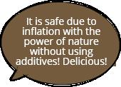 添加物を使わず 自然の力で膨らむから 安心!おいしい!